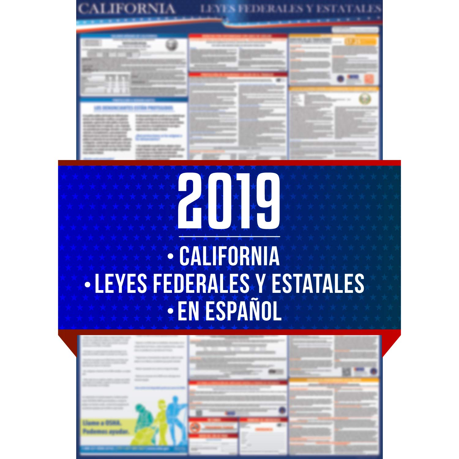 2019 Spanish California State and Federal Labor Laws Poster - OSHA Workplace Compliant 24'' x 36'' - All in One Required Posting - UV Coated - En Español by COMPLIANCE AUDIT CENTER