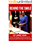 Behind The Smile: From The Slopes of Mount Kenya To Commonwealth Parliament of Australia