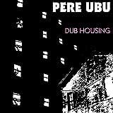 Dub Housing (+MP3)