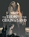 The Theory of the Grain of Sand (The Obscure Cities)