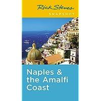 Rick Steves Snapshot Naples & the Amalfi Coast (Fifth Edition): Including Pompeii