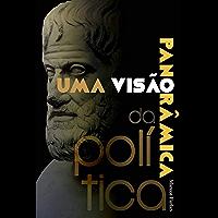 Uma visão panorâmica da Política: Conceitos fundamentais para entender o que é a política e como ela se configura na…