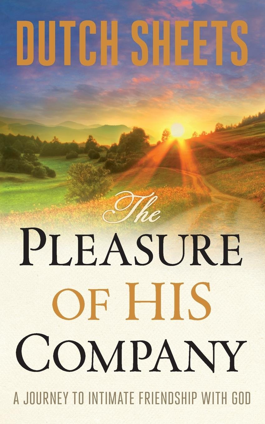 Download The Pleasure of His Company: A Journey to Intimate Friendship With God pdf