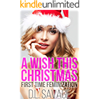 A Wish This Christmas: First Time Feminization