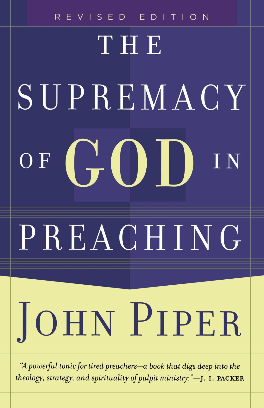Download The Supremacy of God in Preaching PDF
