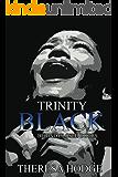 Trinity Black: Behind Closed Doors