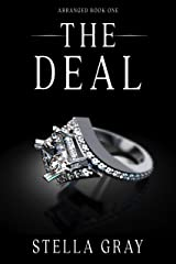 The Deal (Arranged Book 1) Kindle Edition