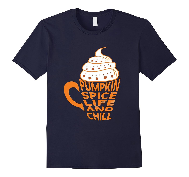 Cute Pumpkin Spice and Chill Latte Mug Fall T Shirt-FL