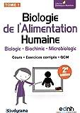 Biologie de l'alimentation humaine : Tome 1
