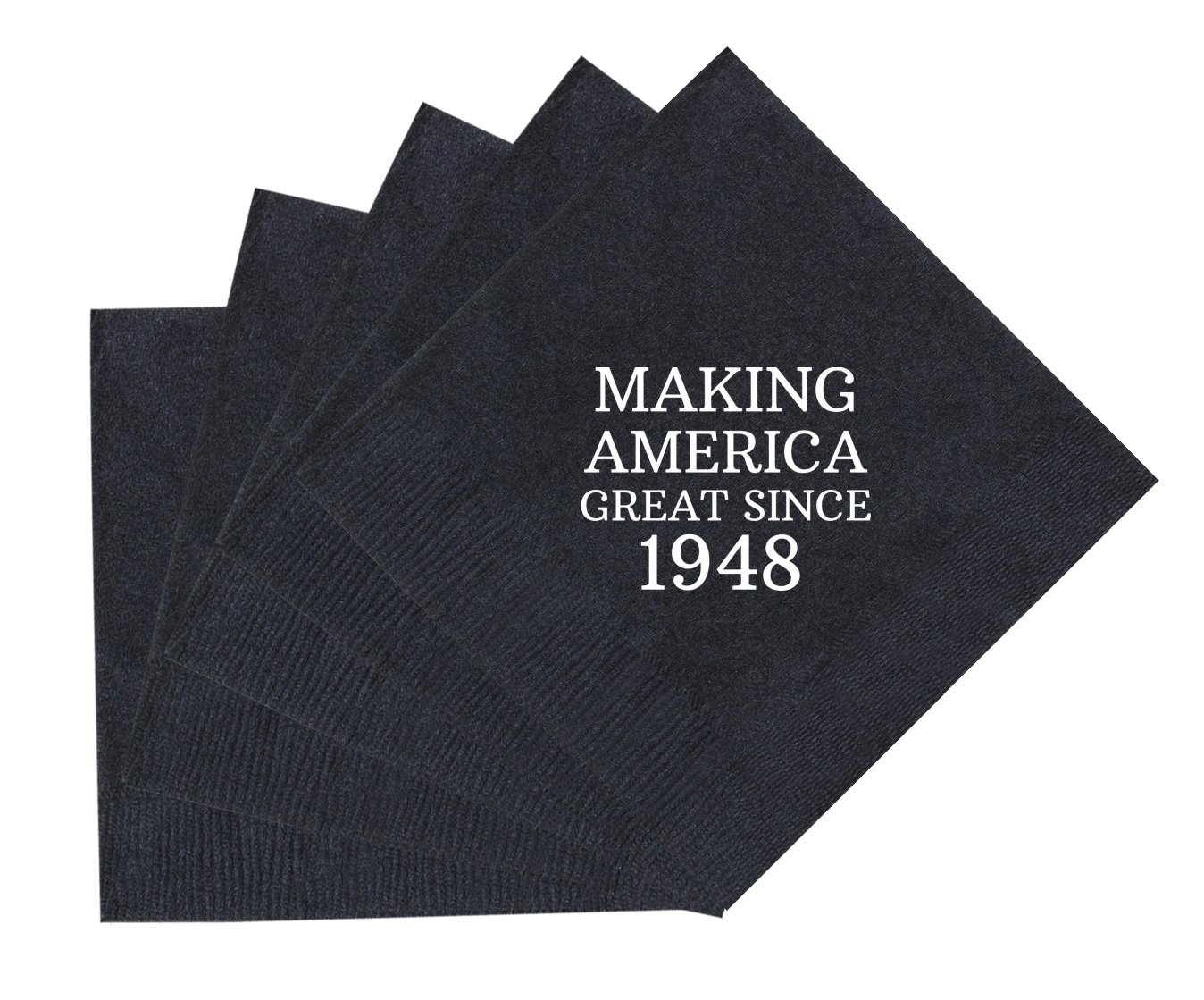 70th Birthday Gifts Making America Great Since 1948 Party Supplies 50 Pack 5x5 Napkins Cocktail Black A P IM NP 0011 Blk