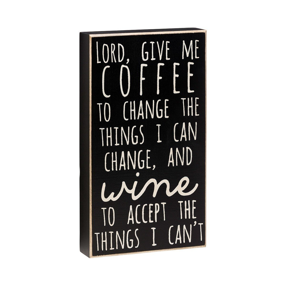 "Collins 10.5"" Wood Block ""Lord, Give Me Coffee..."" Decorative Shelf Sitter"