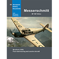 Messerschmitt Bf 108 Taifun: Brochure 1938: Four-seat touring and courier aircraft (Aerospace History Documents)
