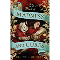 The Book of Madness and Cures (English Edition)