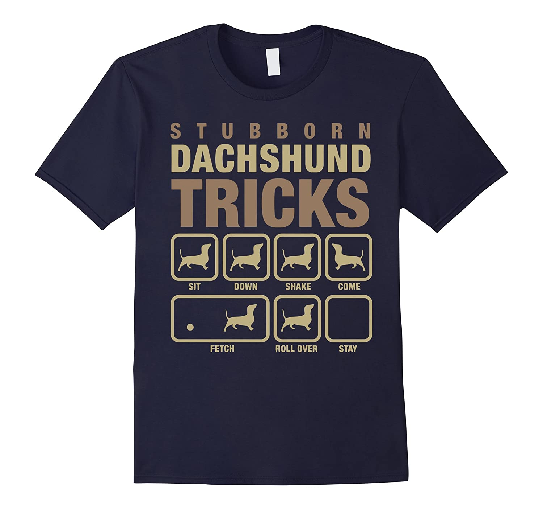 """Stubborn Dachshund Tricks"" T-Shirts Gift for Dog Lovers"