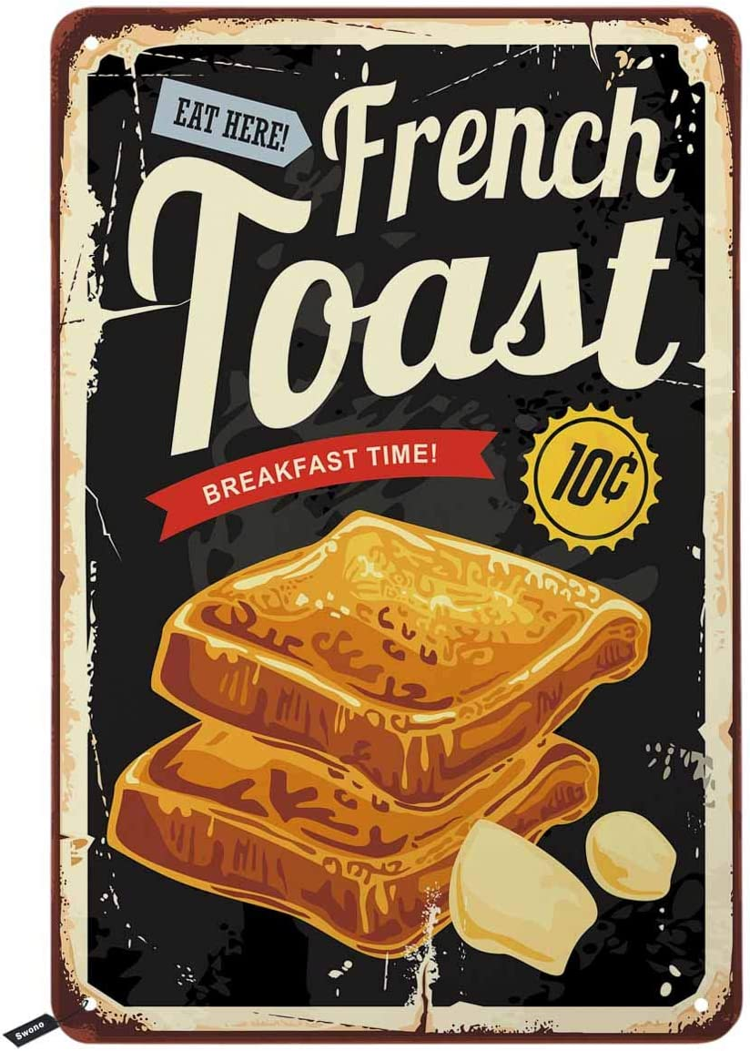 Swono French Toast Restaurant Tin Signs,Breakfast Graphic on Old Metal Background Vintage Metal Tin Sign for Men Women,Wall Decor for Bars,Restaurants,Cafes Pubs,12x8 Inch