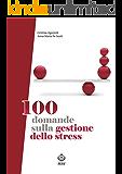 100 domande sulla gestione dello stress