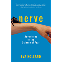 Nerve: Adventures in the Science of Fear (English Edition)