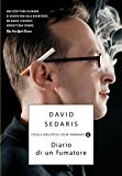 Diario di un fumatore (Piccola biblioteca oscar Vol. 593)