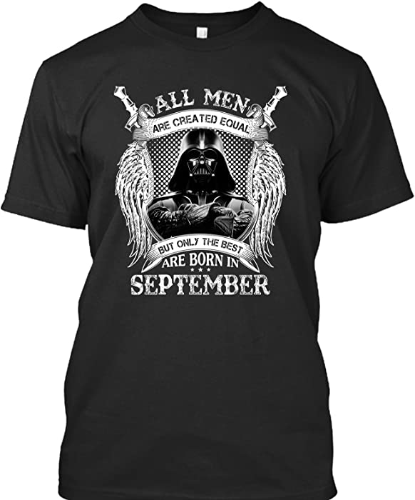 September Birthday Shirts For Men The Best Are Born In T Shirt
