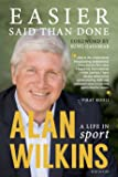 Easier Said Than Done: A Life in Sport