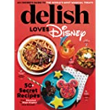 Delish Loves Disney: An Insider's Guide to the World's Most Magical Treats
