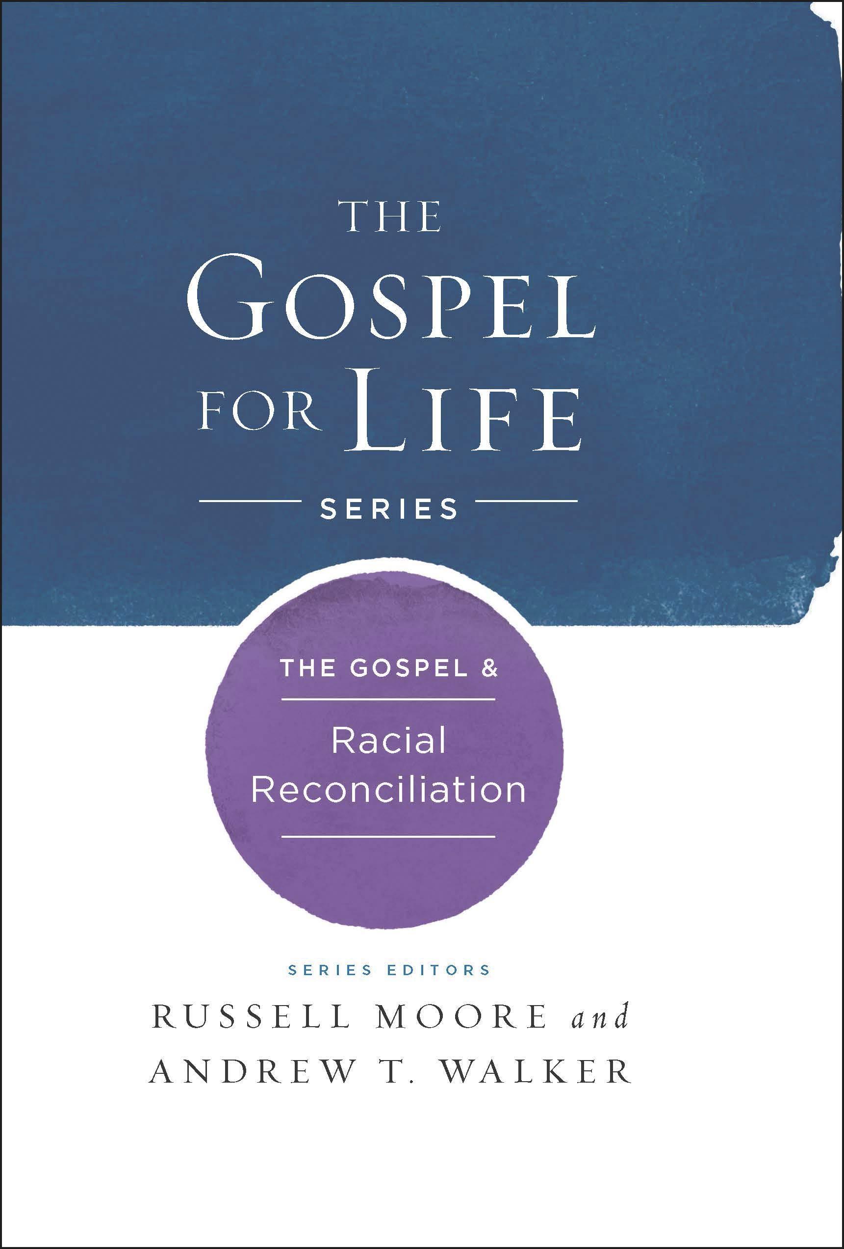 Download The Gospel & Racial Reconciliation (Gospel For Life) ebook