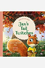 Jax's Tail Twitches: When You Are Angry (Good News for Little Hearts) Hardcover