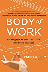 Body of Work: Finding the Thread That Ties Your Story Together Paperback