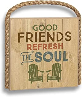 product image for Imagine Design Great Outdoors Good Friends Refesh The Soul Hanging Plaque