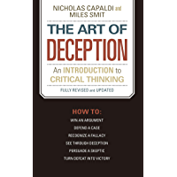 The Art of Deception: An Introduction to Critical Thinking (English Edition)