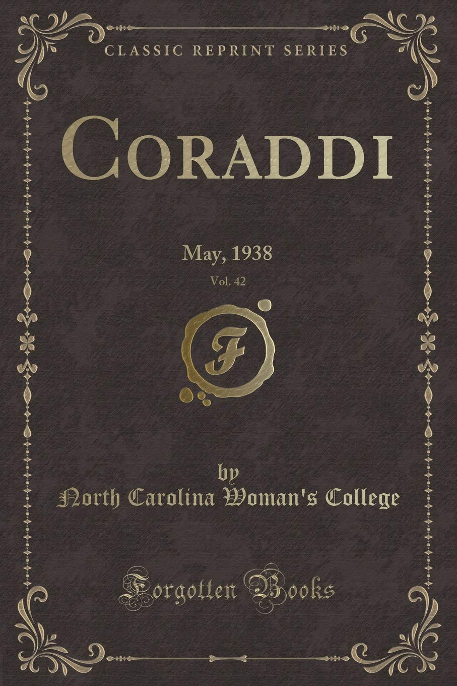 Download Coraddi, Vol. 42: May, 1938 (Classic Reprint) pdf