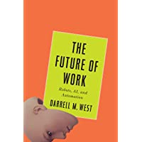 Future of Work: Robots, AI, and Automation