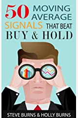 50 Moving Average Signals That Beat Buy and Hold Kindle Edition