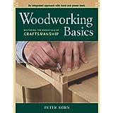 Woodworking Basics: Mastering the Essentials of Craftsmanship