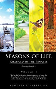 Seasons of Life: Changed in the Process