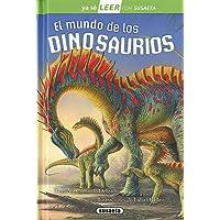 El Mundo De Los Dinosaurios (Ya sé LEER