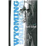 Wyoming: A Novel