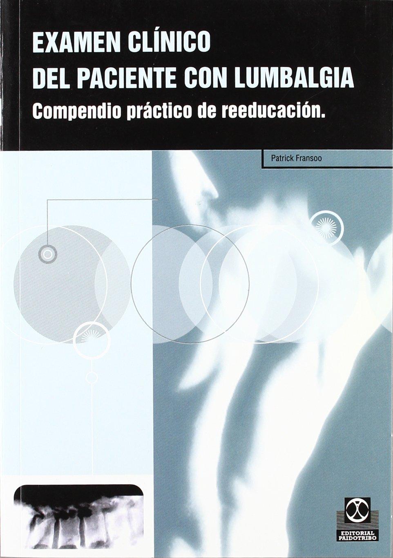 Download Examen Clinico del Paciente Con Lumbalgia (Spanish Edition) pdf