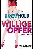 Willige Opfer: Sex & Crime 1