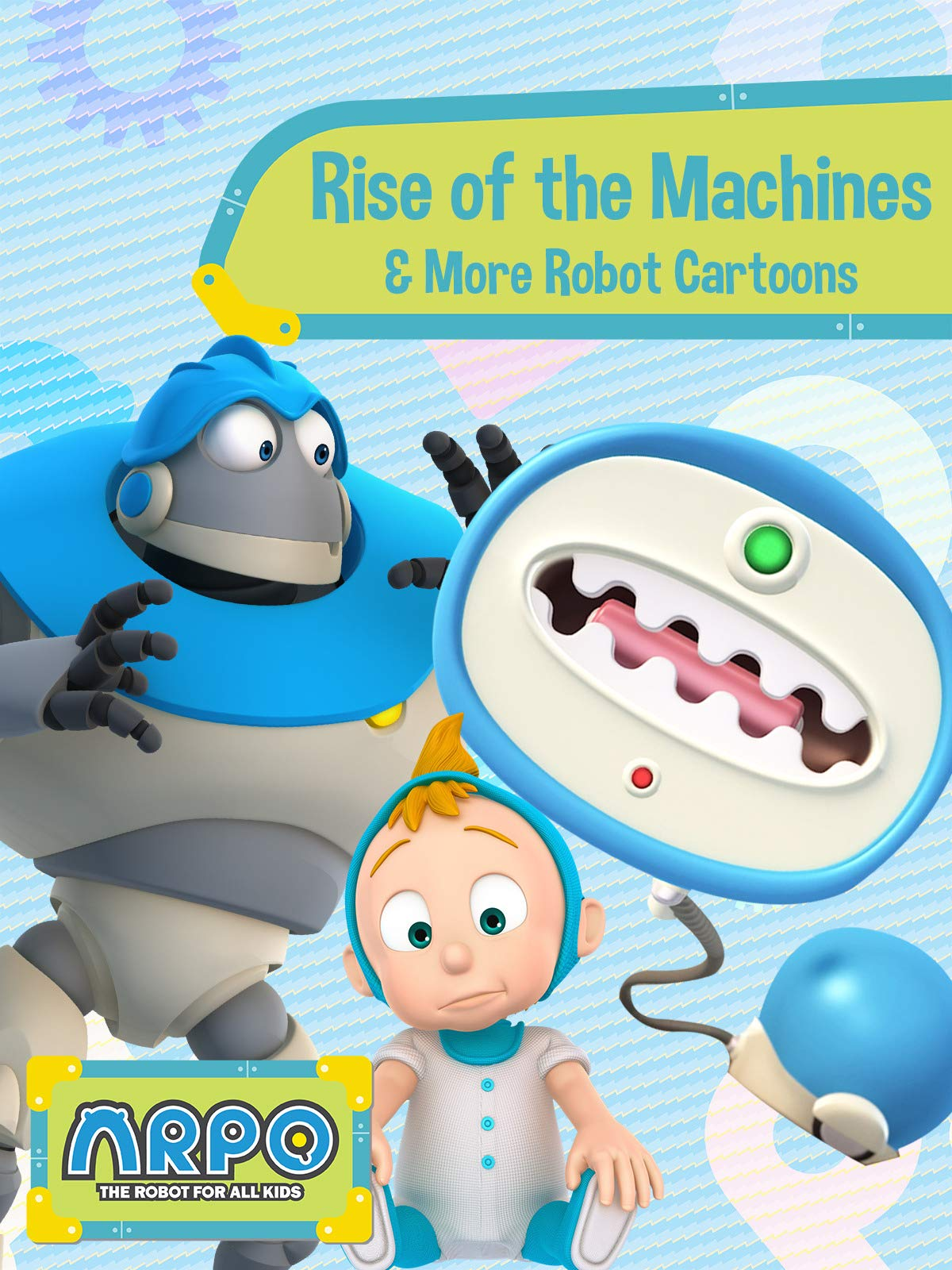 Arpo the Robot for All Kids - Rise of the Machines & More Robot Cartoons