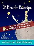 Il Piccolo Principe: Edizione integrale con alcuni disegni aggiuntivi dell'autore e postfazione/racconto di Wirton Arvel (Antoine de Saint-Exupéry et Le Petit Prince)