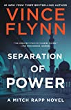 Separation of Power (5) (A Mitch Rapp Novel)