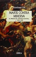 Marte Contra Minerva: El Imperio Español
