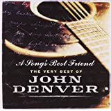 A Song's Best Friend: The Very Best Of John Denver