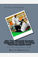 Ask The Trainer-Expert Answers to Your Training Questions Kindle Edition