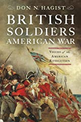 British Soldiers, American War: Voices of the American Revolution Paperback