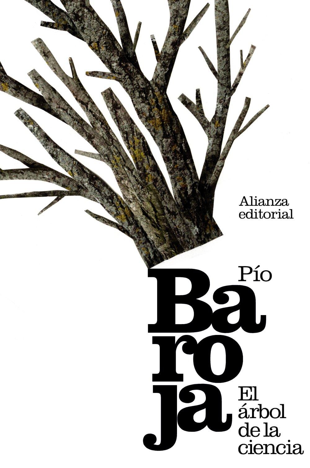 El árbol de la ciencia El libro de bolsillo - Bibliotecas de autor - Biblioteca Baroja: Amazon.es: Baroja, Pío: Libros