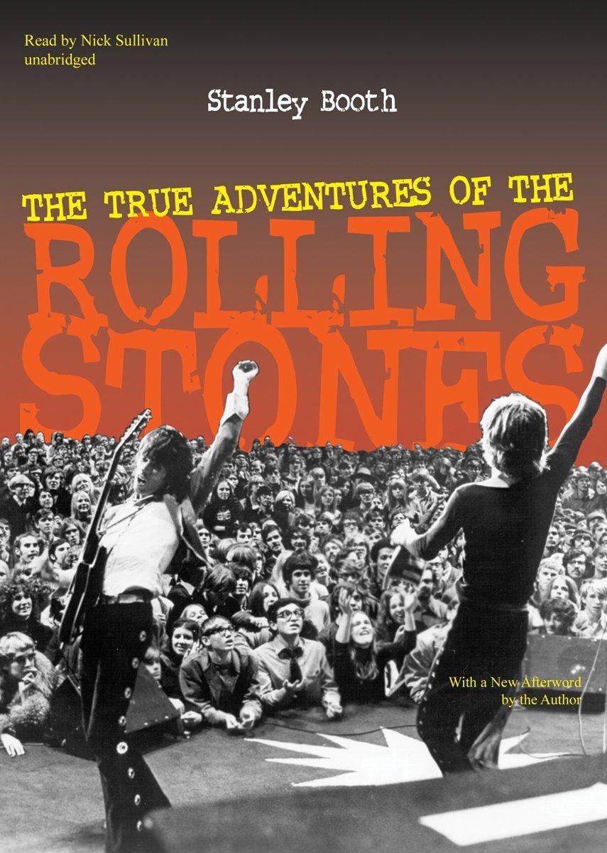 The True Adventures of the Rolling Stones pdf epub