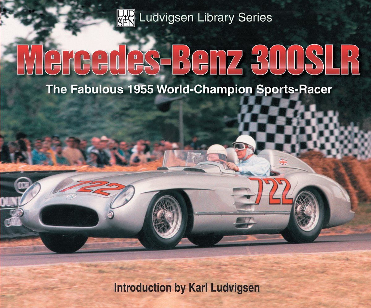 Mercedes-Benz 300 SLR (Ludvigsen Library Series)