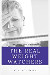 The Dieting Mind. Book 5: The Real Weight Wathchers Kindle Edition